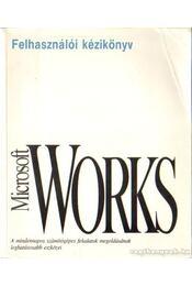 Microsoft Works felhasználói kézikönyv - Régikönyvek