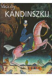 Vaszilij Kandinszkij - Mihail Guerman - Régikönyvek