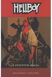 Hellboy 1. - A pusztítás magja - Mike Mignola, Byrne, John - Régikönyvek