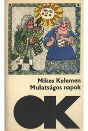 Mulatságos napok - Mikes Kelemen - Régikönyvek