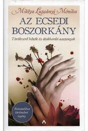 Az ecsedi boszorkány - Miklya Luzsányi Mónika - Régikönyvek