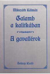 Galamb a kalitkában - A gavallérok - Mikszáth Kálmán - Régikönyvek
