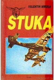 Stuka - Mikula, Valentin - Régikönyvek