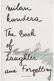 The Book of Laughter and Forgetting - Milan Kundera - Régikönyvek