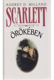 Scarlett örökében - Milland, Audrey D. - Régikönyvek
