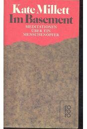 Im Basement – Meditationen über ein Menschenopfer - MILLETT, KATE - Régikönyvek