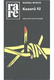 Keserű fű - Minco, Marga - Régikönyvek