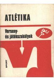 Atlétika - Mindszenty János, Mátraházi Imre - Régikönyvek