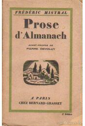 Prose d'Almanach - Mistral, Frédéric - Régikönyvek