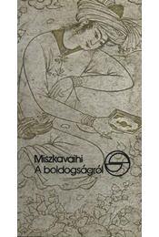 A boldogságról - Miszkavaihi - Régikönyvek