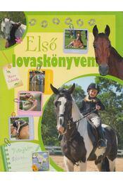 Első lovaskönyvem - Mitrov Gabriella - Régikönyvek