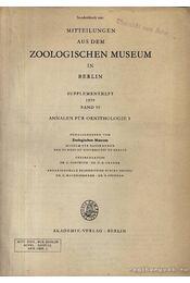 Mitteilungen aus dem Zoologischen Museum in Berlin Band 55 Annalen für Ornithologie 3 (A Berlini Állattani Intézet kiaványa, 55. évf., 3. szám) - Régikönyvek