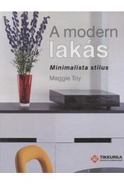 A modern lakás - Toy, Maggie - Régikönyvek