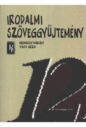Irodalmi szöveggyűjtemény 12. - Mohácsy Károly, Vasy Géza - Régikönyvek