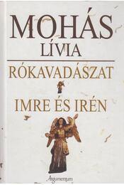 Rókavadászat - Imre és Irén - Mohás Lívia - Régikönyvek