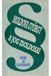 A jog zsoldosai - Moldova György - Régikönyvek