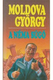 A néma súgó - Moldova György - Régikönyvek