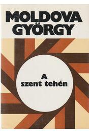 A szent tehén - Moldova György - Régikönyvek