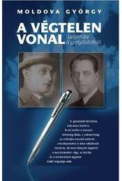 A végtelen vonal - Moldova György - Régikönyvek