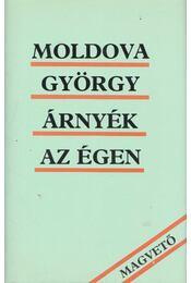 Árnyék az égen (dedikált) - Moldova György - Régikönyvek
