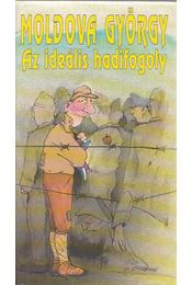 Az ideális hadifogoly - Moldova György - Régikönyvek