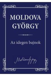 Az idegen bajnok - Moldova György - Régikönyvek