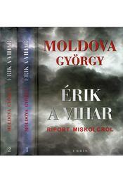 Érik a vihar I-II. (dedikált) - Moldova György - Régikönyvek