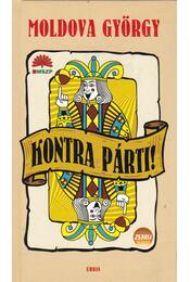 Kontra párti! - Moldova György - Régikönyvek