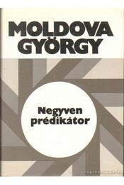 Negyven prédikátor - Moldova György - Régikönyvek
