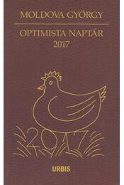 Optimista naptár 2017 (aláírt) - Moldova György - Régikönyvek