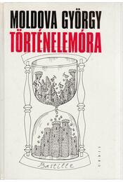 Történelemóra - Moldova György - Régikönyvek