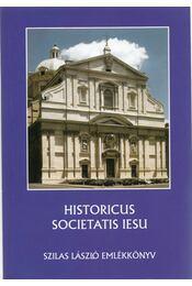 Historicus Societatis Iesu - Molnár Antal, Zombori István, Várszegi Asztrik, Szilágyi Csaba - Régikönyvek