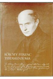 Kölcsey Ferenc testamentoma (dedikált) - Molnár József, Julow Viktor - Régikönyvek