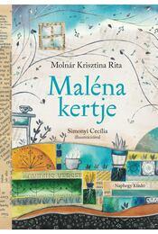 Maléna kertje - Molnár Krisztina Rita - Régikönyvek
