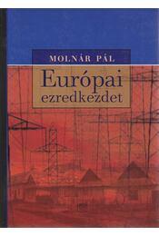 Európai ezredkezdet - Molnár Pál - Régikönyvek