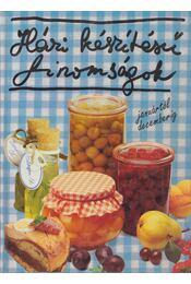 Házi készítésű finomságok januártól decemberig - Monika Rohardt - Régikönyvek