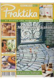Praktika 2000/3. március - Monspart Éva - Régikönyvek