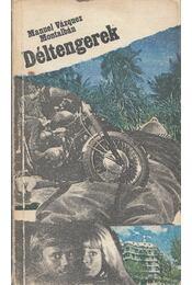 Déltengerek - Montalban,Manuel Vazquez - Régikönyvek