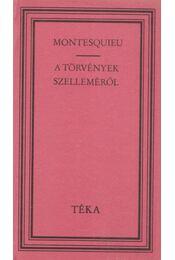 A törvények szelleméről - Montesquieu - Régikönyvek