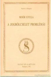 A jogbölcselet problémái - Moór Gyula - Régikönyvek