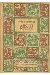 A honti igricek - Móra Ferenc - Régikönyvek