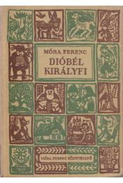 Dióbél királyfi - Móra Ferenc - Régikönyvek