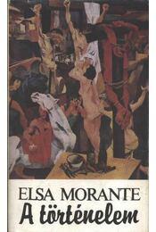 A történelem - Morante, Elsa - Régikönyvek