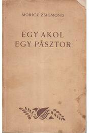 Egy akol, egy pásztor - Móricz Zsigmond - Régikönyvek