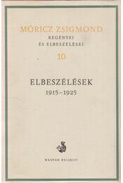 Móricz Zsigmond regényei és elbeszélései 10. kötet - Móricz Zsigmond - Régikönyvek