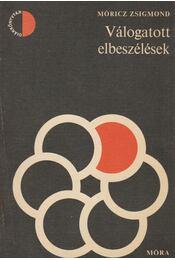Válogatott elbeszélések - Móricz Zsigmond - Régikönyvek