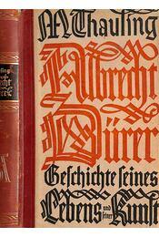 Albrecht Dűrer - Moritz Thausing - Régikönyvek