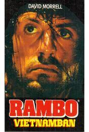 Rambo Vietnamban - Morrell, David - Régikönyvek