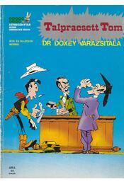 Talpraesett Tom - Dr. Doxey varázsitala - Morris - Régikönyvek