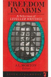 Freedom in Arms - Morton, A. L. - Régikönyvek